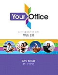 Your Office: Getting Started with Web 2.0