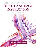 Foundations of Dual Language Instruction (6TH 13 Edition)