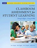 Classroom Assessment for Student Learning Doing It Right Using It Well