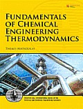Fundamentals of Chemical Engineering Thermodynamics With Applications to Chemical Processes