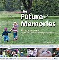 The Future of Memories: Sharing Moments with Photoshop Elements and Digital Cameras