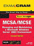 McSa/MCSE 70-290 Exam Cram: Managing and Maintaining a Windows Server 2003 Environment