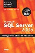 SQL Server 2005 Management and Administration