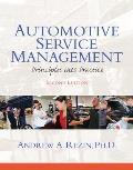 Automotive Service Management (2ND 13 Edition)