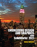 Engineering Design and Graphics with Solidworks 2011