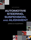 Automotive Steering, Suspension and Alignment (6TH 14 Edition)