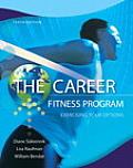 Career Fitness Program (10TH 13 Edition)