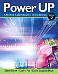 Power Up: Practical Student's Guide To Online Learning (2ND 12 Edition)
