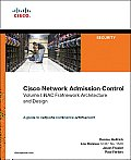 Cisco Network Admission Control, Volume I: NAC Framework Architecture and Design
