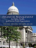Financial Management for Public Health & Not For Profit Organizations