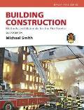 Building Construction: Methods and Materials for the Fire Science [With Access Code]