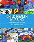 Child Health Nursing (3RD 14 Edition)