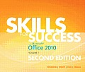 Skills for Success With Microsoft Office 2010, Volume 1 (2ND 13 Edition)