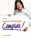 Medical Terminology Complete! (2ND 13 Edition)