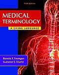 Medical Terminology: A Living Language Cover