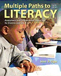 Multiple Paths To Literacy Assessment & Differentiated Instruction For Diverse Learners K 12