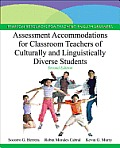 Assessment Accommodations for Classroom Teachers of Culturally and Linguistically Diverse Students (2ND 13 Edition)
