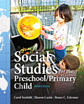 Social Studies for Preschool / Primary Child (9TH 14 Edition)
