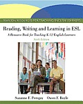 Reading Writing & Learning in ESL A Resource Book Student Value Edition