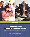Comprehensive Classroom Management: Creating Communities of Support and Solving Problems Plus Myeducationlab with Pearson Etext