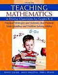 Teaching Mathematics in Diverse Classrooms for Grades K4 Practical Strategies & Activities That Promote Understanding & Problem Solving Ablility