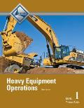 Heavy Equipment Oper. Level 1 Trainee Guide (3RD 13 Edition)