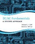 Dc/ Ac Fundamentals: Systems Approach (13 Edition)