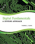 Digital Fundamentals: A Systems Approach Cover