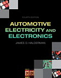 Automotive Electricity and Electronics (4TH 14 Edition)