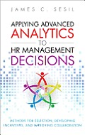 Applying Advanced Analytics To Hr Management Decisions Methods For Recruitment Managing Performance & Improving Knowledge Management