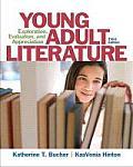 Young Adult Literature: Exploration, Evaluation, and Appreciation