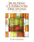 Building Classroom Discipline (11TH 14 Edition)