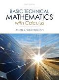 Basic Tech. Mathematics With Calculus (10TH 14 Edition)
