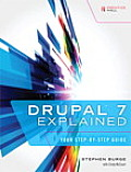 Drupal 7 Explained Your Step By Step Guide