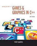 Starting Out With Games and Graphics in C++ - With CD and Access (2ND 14 Edition)