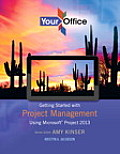Your Office: Getting Started with Project Management