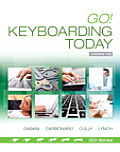 Go! Keyboarding Today (Go! with Microsoft)