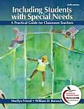 Including Students with Special Needs: A Practical Guide for Classroom Teachers Plus Myeducationlab with Pearson Etext -- Access Card Package