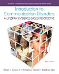 Introduction To Communication Disorders A Lifespan Evidence Based Perspective