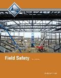 Field Safety Trainee Guide