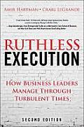 Ruthless Execution: How Business Leaders Manage Through Turbulent Times