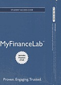 New Mylab Finance with Pearson Etext -- Access Card -- Financial Management: Principles and Applications