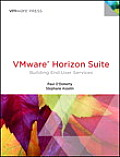 Vmware Horizon Suite: Building End User Services (Vmware Press Technology)