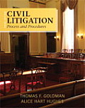 Civil Litigation: Process and Procedures