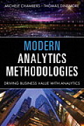 Modern Analytics Methodologies: Driving Business Value with Analytics (FT Press Operations Management)