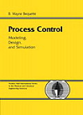 Process Control : Modeling, Design and Simulation (03 Edition) Cover