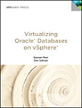 Virtualizing Oracle Databases on Vsphere (Vmware Press Technology)