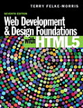 Web Development and Design Foundations with HTML5 with Access Code
