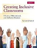 Creating Inclusive Classrooms: Effective, Differentiated and Reflective Practices, Enhanced Pearson Etext with Loose-Leaf Version -- Access Card Pack