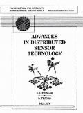 Advances in Distributed Sensor Integration: Theory & Application